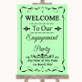 Green Welcome To Our Engagement Party Personalised Wedding Sign