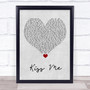 Olly Murs Kiss Me Grey Heart Song Lyric Quote Music Print