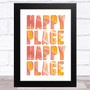 Happy Place Happy Place Statement Wall Art Print