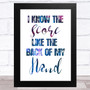 I Know The Score Like The Back Of My Hand Music Fan Song Lyric Wall Art Print