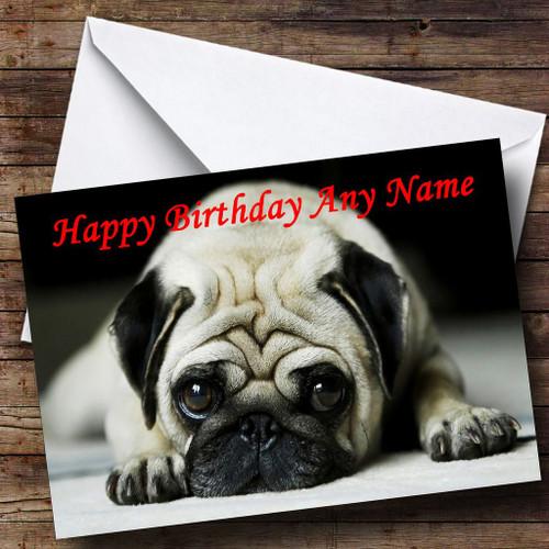 Sad Pug Dog Personalised Birthday Card