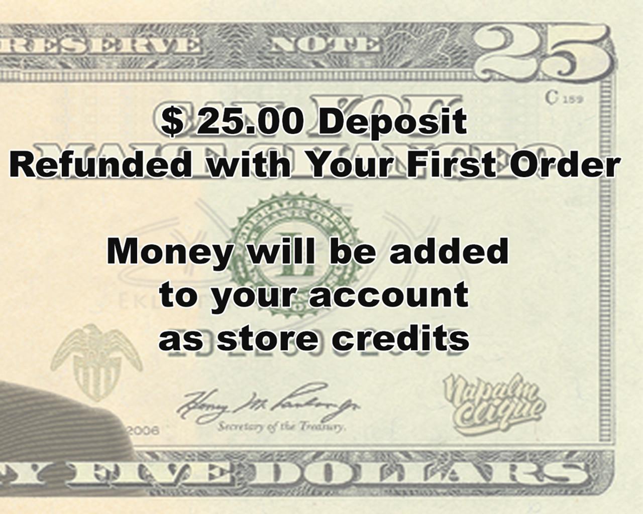 $25 Deposit