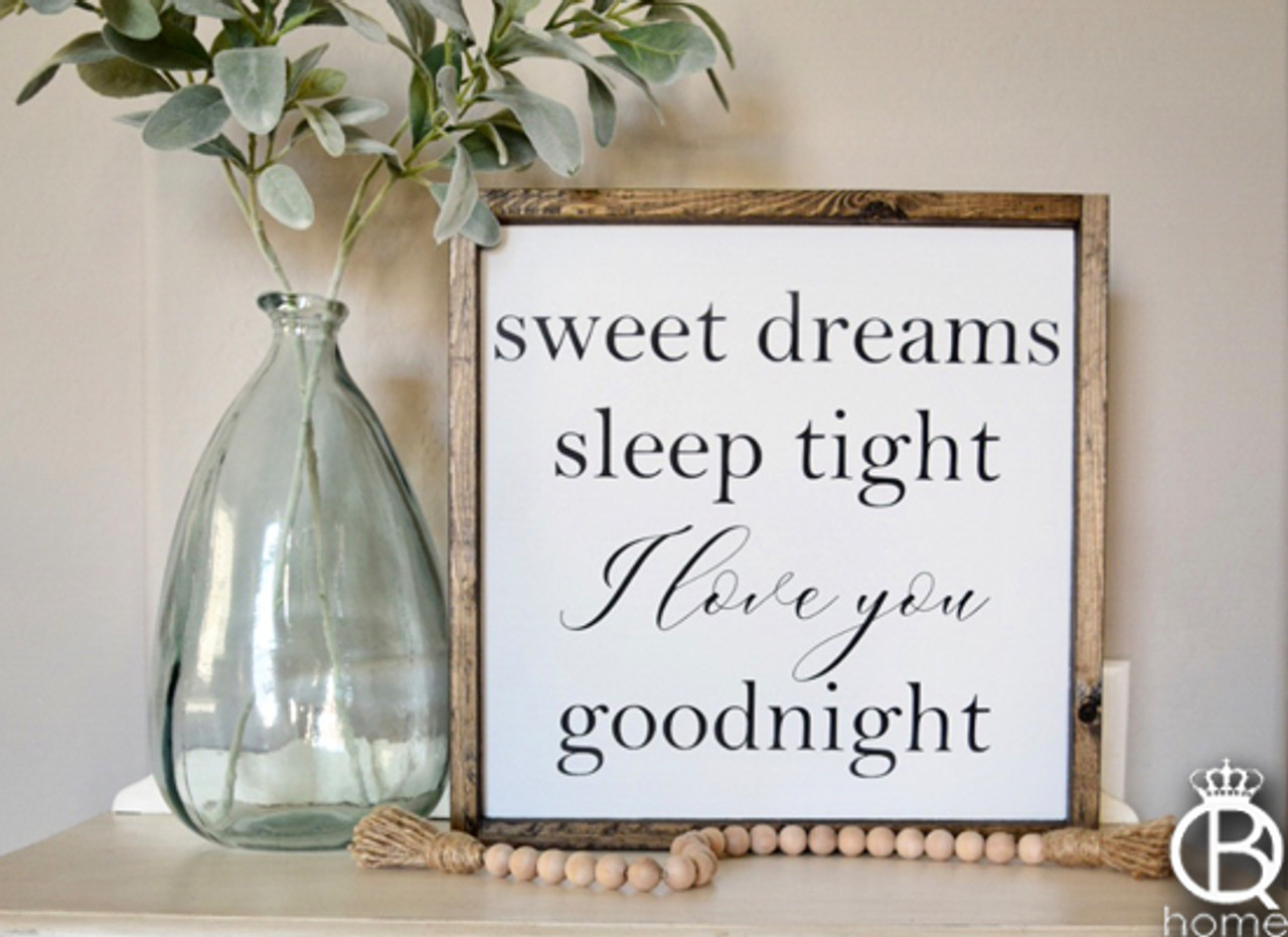 Sweet Dreams Wood Sign 16x16