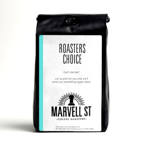 ROASTERS CHOICE! Let us pick for you!