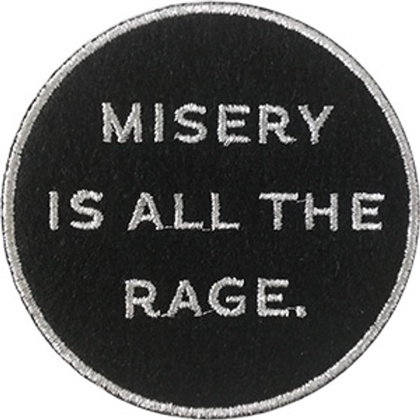 Misery Is All The Rage Iron-On Patch Round Letters Logo