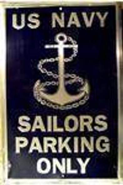 Sailors (Navy) Parking Sign