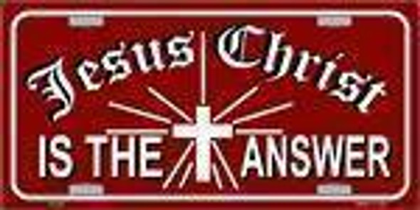 Jesus Christ is the Answer License Plate