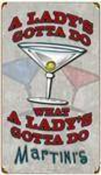 A Lady's Gotta Do... Vintage Rusted Tin Sign