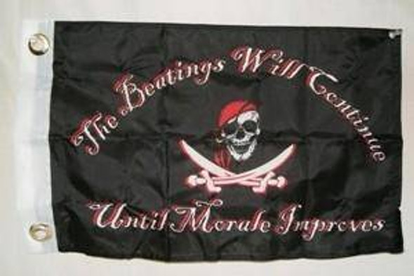 Jolly Roger Flag The Beatings Will Continue 12x18 inch with grommets Flag