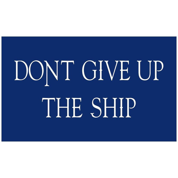3x5 Commodore Perry Flag Cotton Don't Give up the Ship