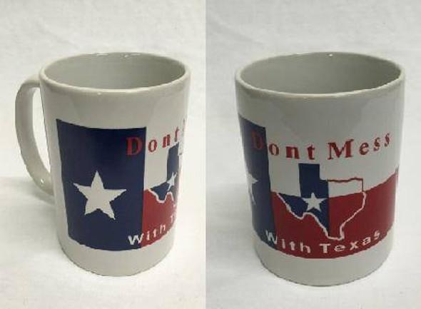 Don't Mess With Texas Mug