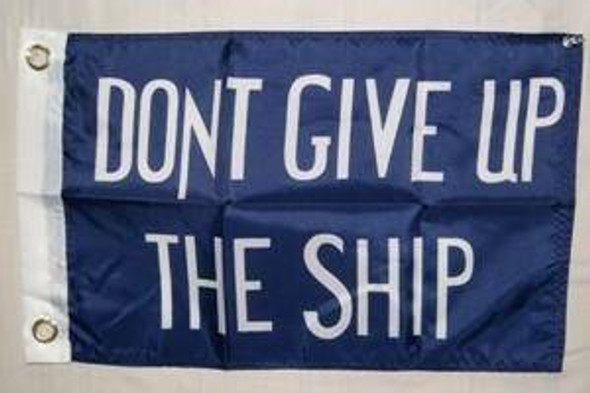 Commodore Perry Don't Give Up The Ship Flag Nylon Embroidered 12 x 18 inch with grommets