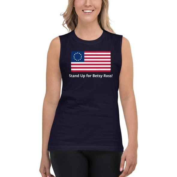 Betsy Ross Flag Black Stand with Betsy Ross! Muscle Shirt