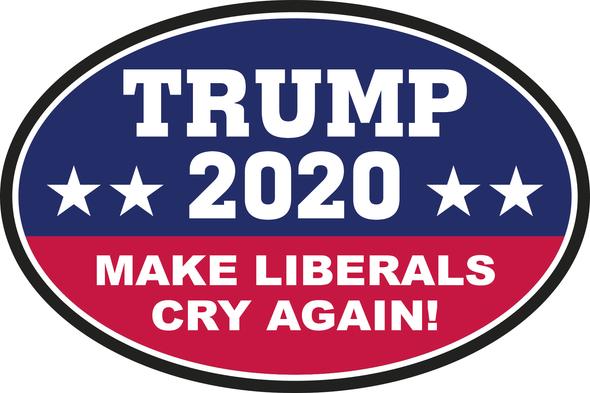 American Liberals Cry Again TRUMP 2020 Oval Bumper Sticker