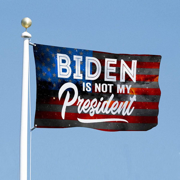 Biden Is Not My President USA Flag - Made in USA