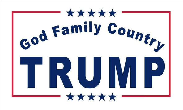 Trump God Family Country Flag Made in USA