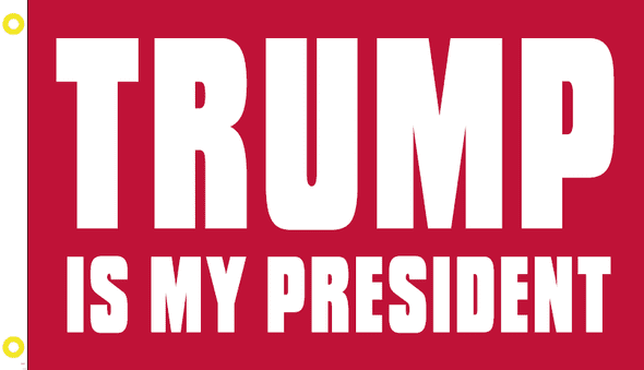 3x5 ft Trump Is My President red flag