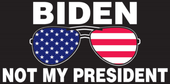 Biden Is Not My President Sunglasses Flag Made in USA