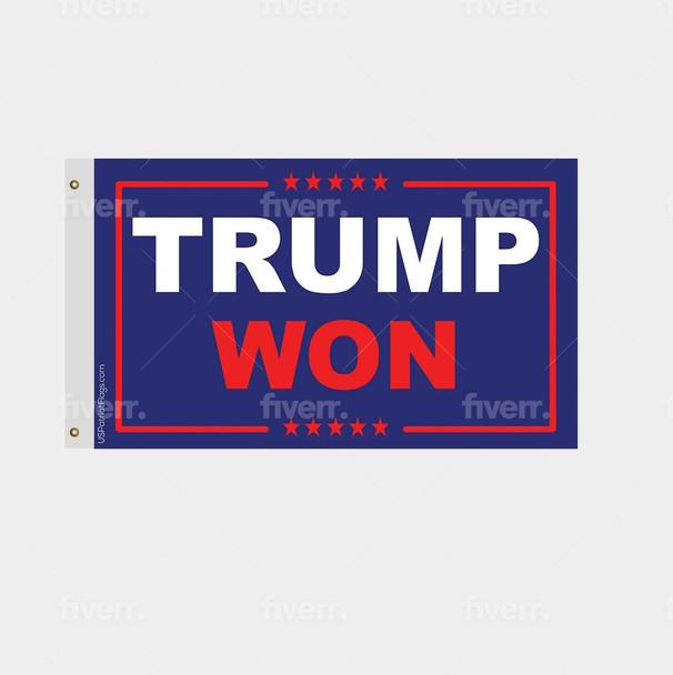 Trump Won Flag - Made in USA