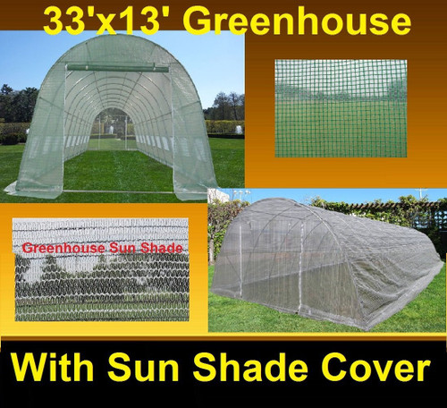 Greenhouse 33'x13' w Sun Shade Cover - Walk In Nursery