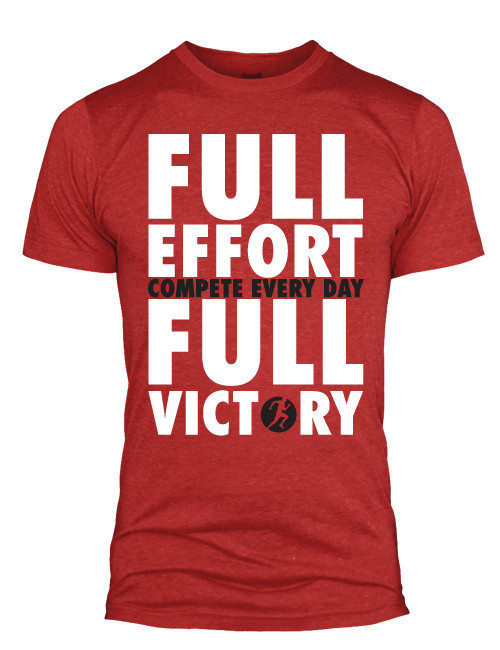 Compete Every Day Full Effort is Full Victory T-shirt WOD Fitness Red - www.BattleBoxUk.com