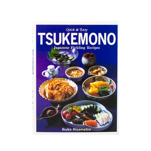 Quick & Easy Tsukemono Cookbook - ISBN: 4915831876