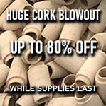 Bulk Cork Blowout