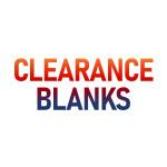 Clearance Blanks!