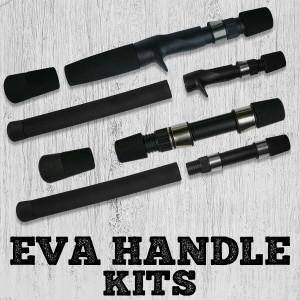 EVA Handle Kits