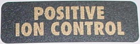 Cannon Downrigger Part 3395702 - DECAL - POSITIVE ION CONTROL
