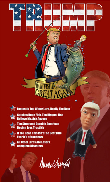 Presidential Candidate Fishing Lure - Trump