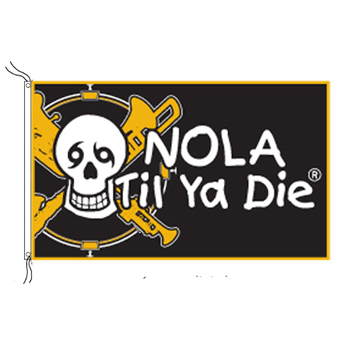 NOLA Til Ya Die Music Original Flag