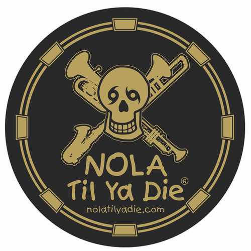 NOLA Til Ya Die Music Sticker (black/gold)