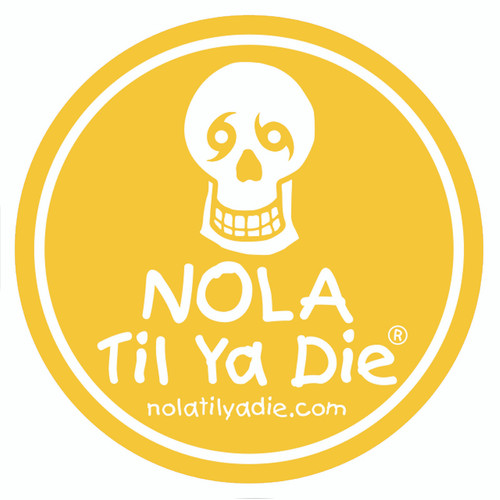 NOLA Til Ya Die Logo Sticker (yellow)