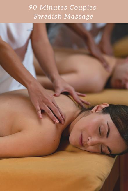 90 Minutes Couples Swedish Massage