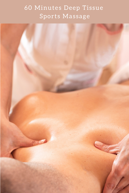 60 Minutes Deep Tissue Sports Massage