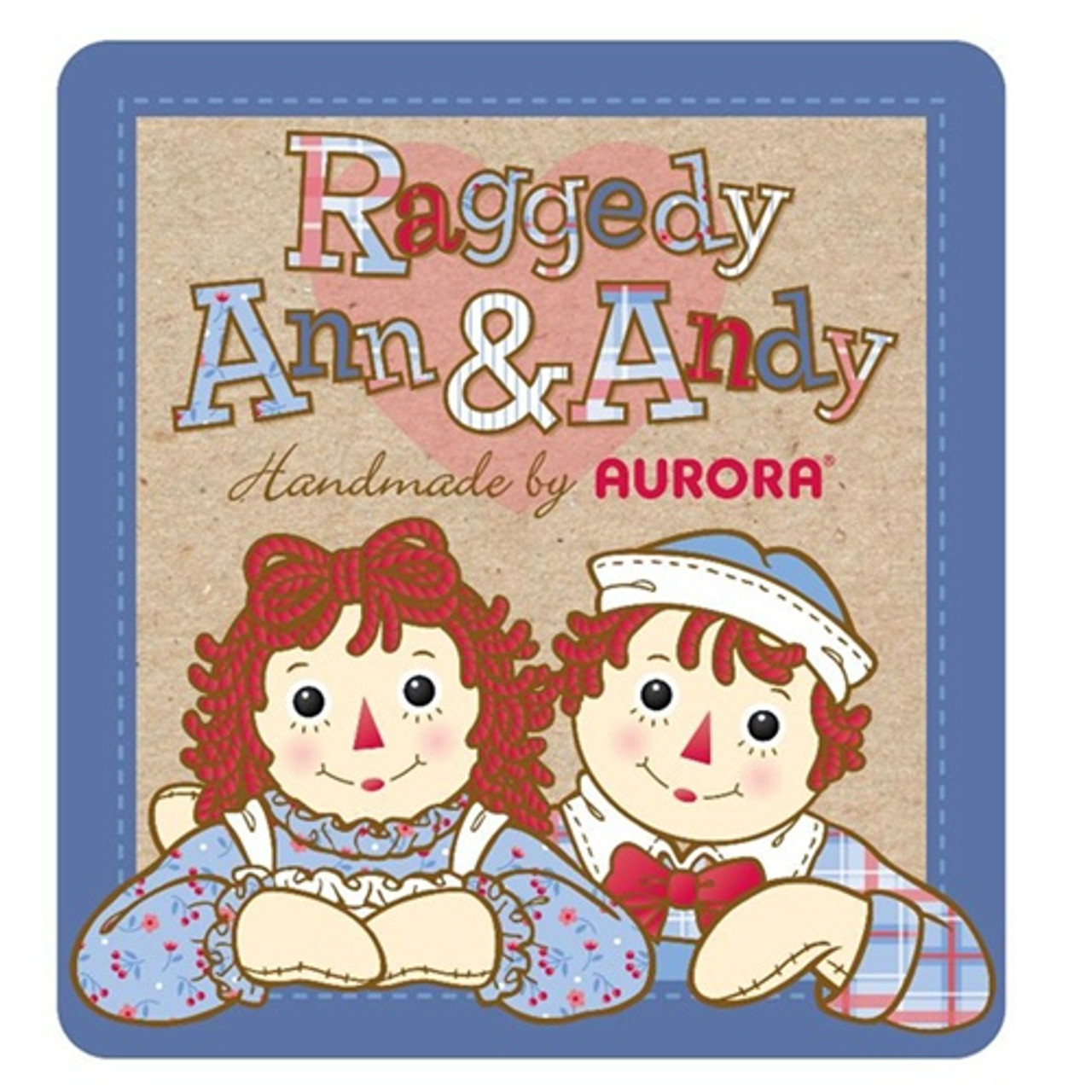 Raggedy Ann & Raggedy Andy