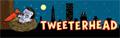 Tweeterhead