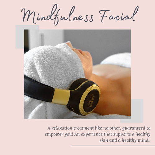 Mindfulness Facial 1hr A relaxation treatment like no other, guaranteed to empower you! An experience that supports a healthy skin and a healthy mind. During this facial you will put on our G&M headsets, forget the noise of the outside world & focus on a guided mindfulness session that will calm & refresh you. Enjoy the best version of yourself while achieving optimum skin health. This relaxation facial is customised to suit your skin type.