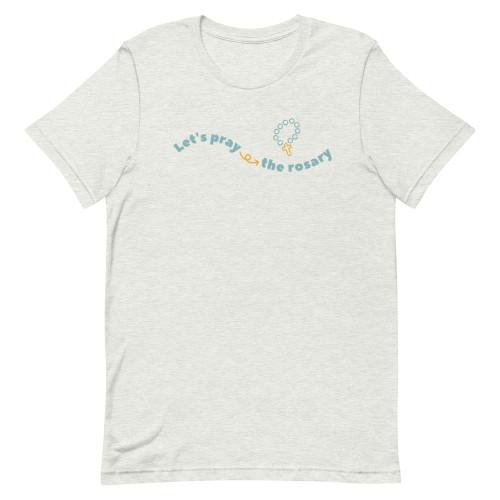 Lets Pray the Rosary T-Shirt