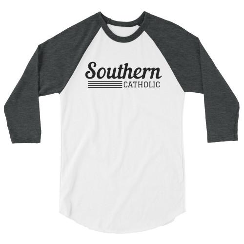 Southern Catholic 3/4 sleeve Raglan shirt