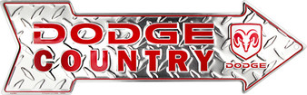Dodge Country Embossed aluminum arrow sign 4 x 20