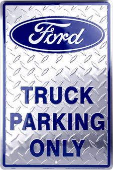 Hangtime Ford Truck 8 x 12 parking sign diamond background