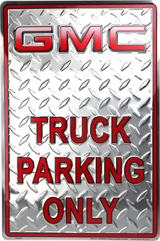 GMC Truck Parking Only