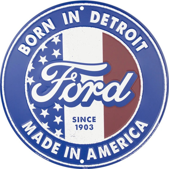 Ford Born in Detroit - Made in America