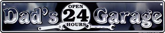 HangTime Dads Garage Open 24 Hours street sign