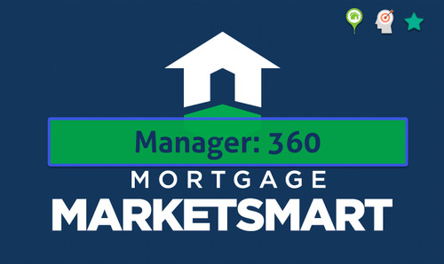 Mortgage MarketSmart for Managers: 360 - premium subscription for branch, market and area managers