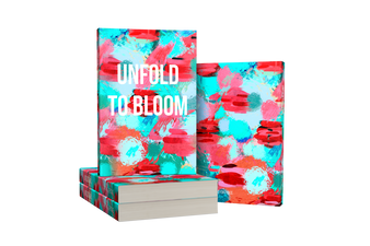 UNFOLD TO BLOOM JOURNAL (HATE/ANGER JOURNAL)