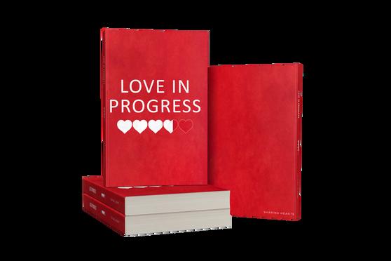LOVE IN PROGRESS JOURNAL (COUPLES JOURNAL)