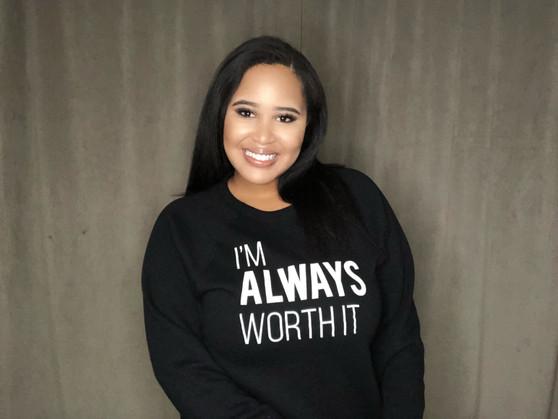 I'm Always Worth It Sweater